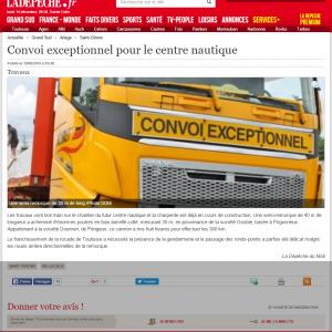 Convoi exceptionnel pour le centre nautique   19 06 2015   ladepeche.fr